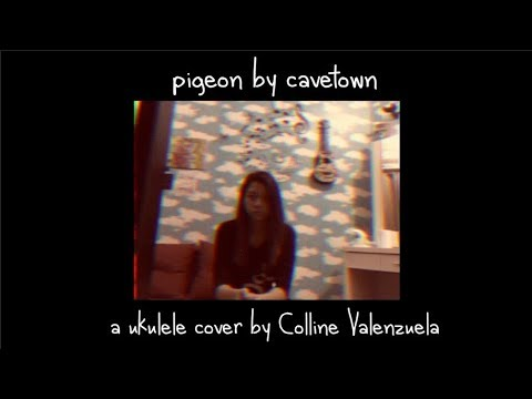 Pigeon By Cavetown | A Ukulele Cover By Colline Valenzuela