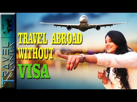 List Of Countries Where Indian can travel Without Visa In 2018 | #travelmania