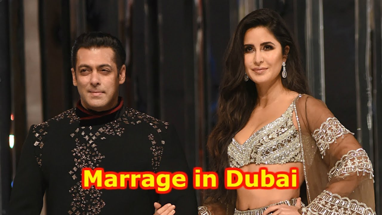CONFIRMED Salman Khan & Katrina Kaif Marriage In Dubai ...