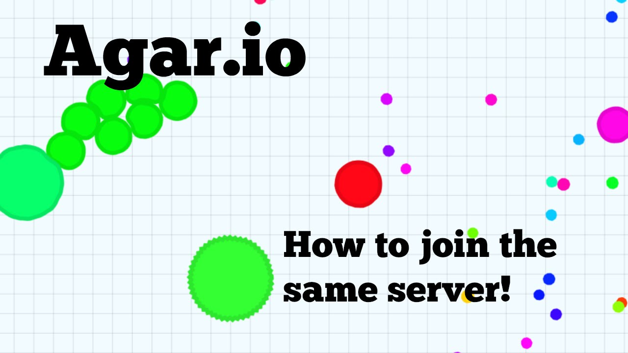 Download How to get in the same server as your friend in Agar.io