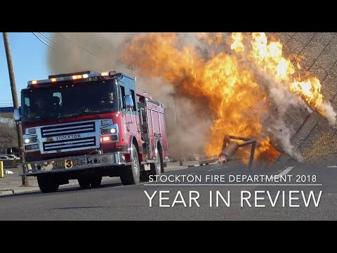 2018 Stockton Fire Department Year In Review