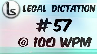 Online Shorthand Classes | Legal Dictations | Transcription No. 57 | 100wpm | Likho Steno Academy |