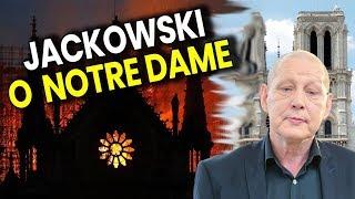 Jasnowidz Jackowski u Atora o Pożarze Katedry Notre Dame Paryż - TRWAJĄCEJ Wojnie - Przepowiedniach