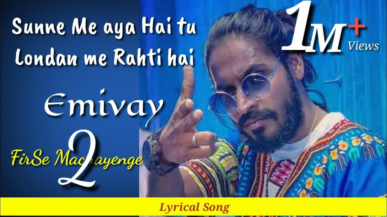 Download Sunane me aya hai tu London me rahti hai   Emiway Bantai Lyrical Song 2020   phirse machayenge song