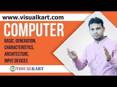 Computer (Basic, Generation, Characteristics, Architecture, Input Devices) in Hindi | CGPSC | UPSC