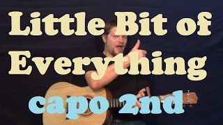 Little Bit Of Everything (Keith Urban) Easy Strum Guitar Lesson How to Play Tutorial - Capo 2nd Fret Mp3