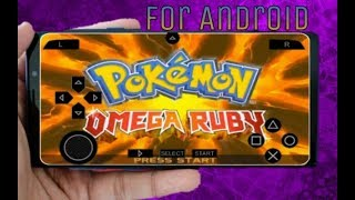 How to download Pokemon Omega Ruby For Citra Android Emulator