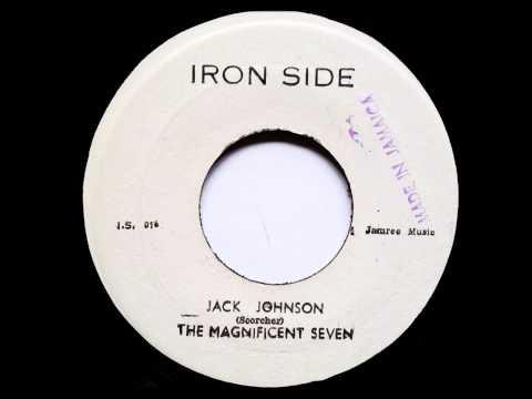 Jack Johnson The Magnificent Seven -  Studio One - Iron Side  - Coxsone