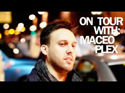 On Tour with: Maceo Plex