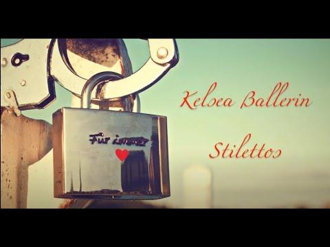 Stilettos - KELSEA BALLERINI LYRICS