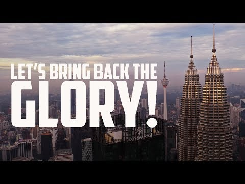 KUALA LUMPUR - LET'S BRING BACK THE GLORY! [SUPER WIDE FORMAT]