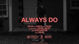 Ryan Skid - Always Do (Official Audio)