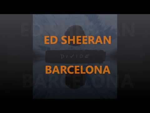 Barcelona Ed Sheeran letra español HD