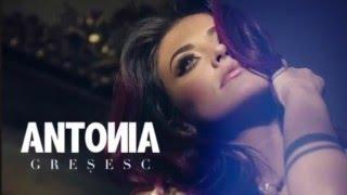 Antonia-Gresesc (cu versuri)