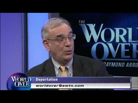 World Over - 2017-02-23 – U.S. Immigration Enforcement, Mark Krikorian with Raymond Arroyo