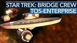 STAR TREK: BRIDGE CREW - Enterprise wirkt unspielbar, ist aber der Star