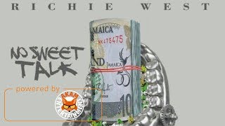Richie West - No Sweet Talk [Life Story Riddim] January 2018