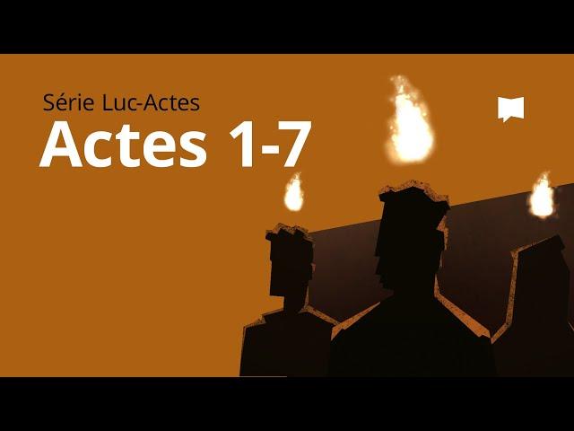 Actes Ch. 1-7