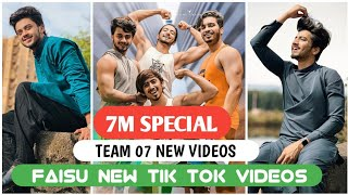 Faisu New Tik Tok | Team 07 Latest  Tik Tok Video Hasanain Faisu Adnaan Faiz Saddu |