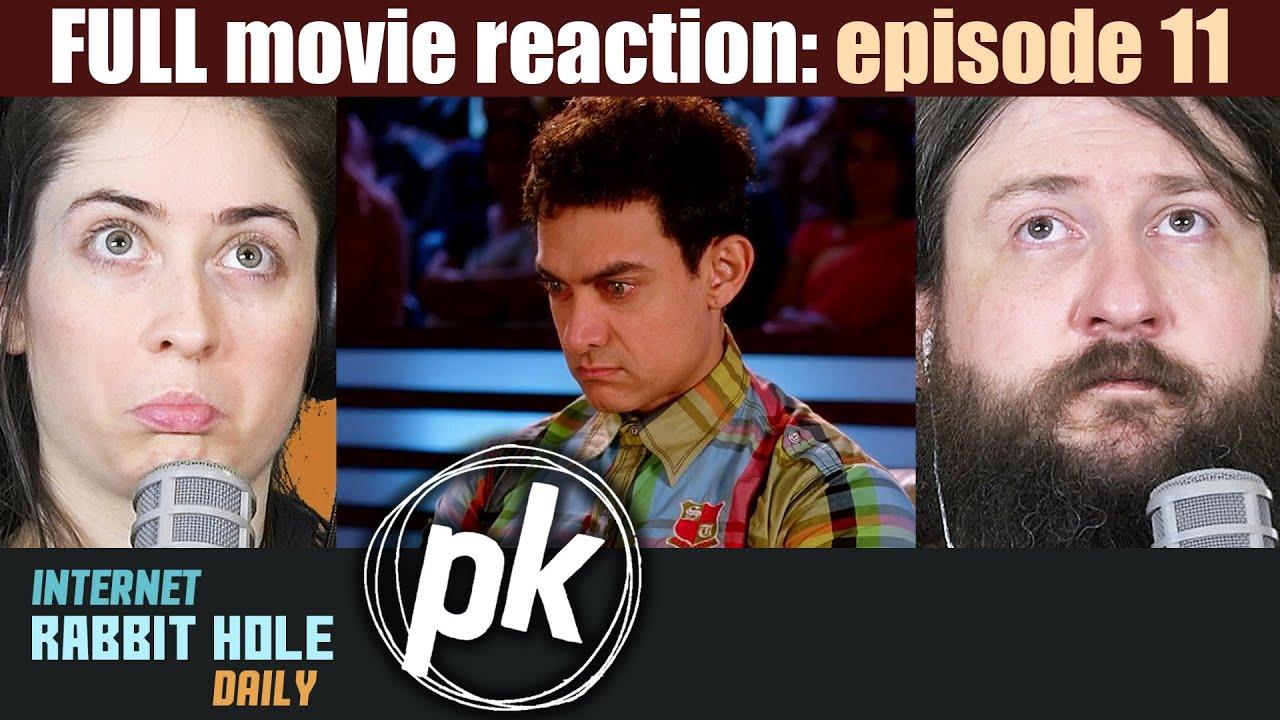 Download PK FULL MOVIE REACTION   Episode 11