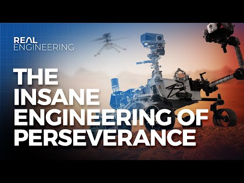 The Insane Engineering of the Perseverance Rover - Real Engineering