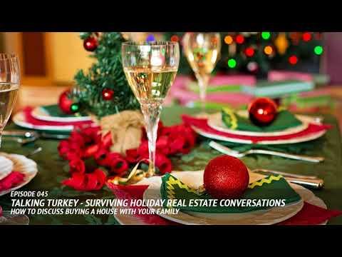 Talking Turkey - Surviving Holiday Real Estate Conversations