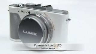 Panasonic Lumix LX5 Hands-on R…