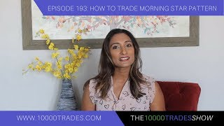 Video Episode 193: How to Trade Morning Star Pattern - Best Candlestick Patterns - Trading Strategy download MP3, 3GP, MP4, WEBM, AVI, FLV Juli 2018