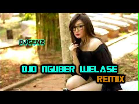 Dugem Ojo Nguber Welase Remix