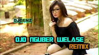 Download Dugem Ojo Nguber Welase Remix Mp3