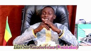 Zikiri Solo DIARRA Mamadou FOFANA (Woulakadian)