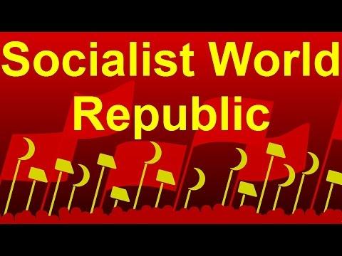 Socialist World Republic - Sozialistische Weltrepublik HD 1080p
