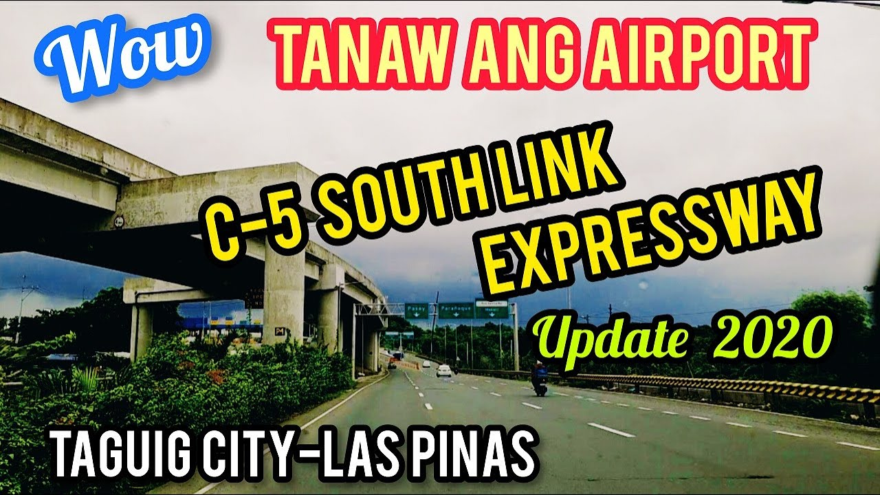 7.7 KM--C-5 SOUTH LINK EXPRESSWAY UPDATE! TAGUIG CITY-LAS PINAS  AUGUST 2020! SIGHTSEEING TOUR