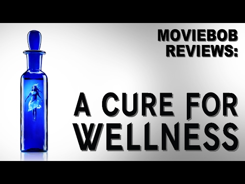 MovieBob Reviews: A CURE FOR WELLNESS