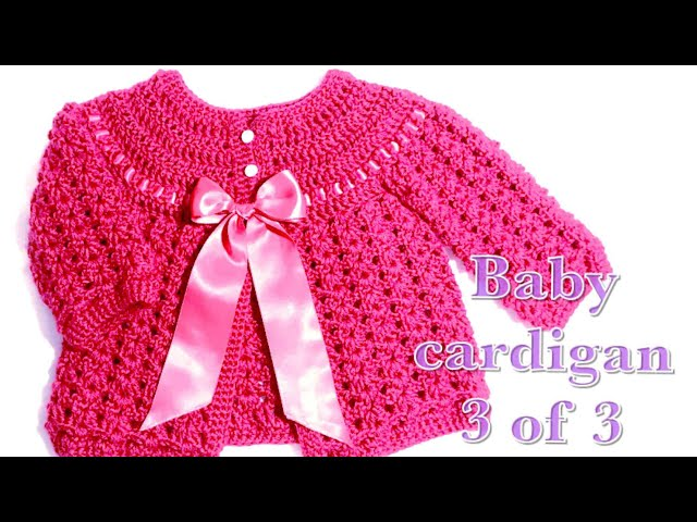 c8dc25ed4043 03 Crochet baby cardigan 0-3 months part 3  97 - YouTube
