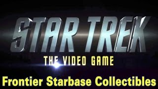 Star Trek ~ The Video Game ~ Frontier Starbase Collectible Locations