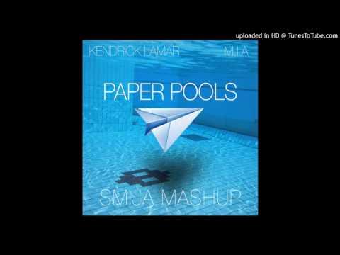 Kendrick Lamar, MIA - Paper Pools (Smija Mashup)