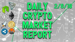 Daily Crypto Market Analysis Feb 6 18 | Bitcoin Ethereum Ripple Stellar NEO