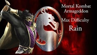 Mortal Kombat Armageddon - Rain - Max Difficulty - No Matches Lost (Commentary)