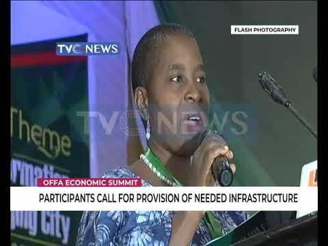 Particiapnts at Offa Economic Summit calls for provision of needed Infrastructure