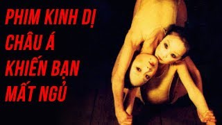 TOP PHIM KINH DỊ CHÂU Á KHIẾN BẠN PHẢI MẤT NGỦ (2000-nay)