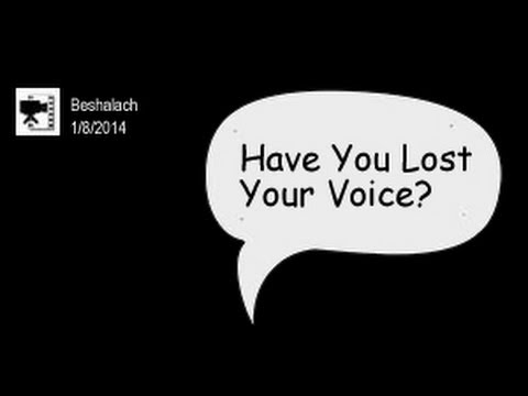 Have You Lost Your Voice?