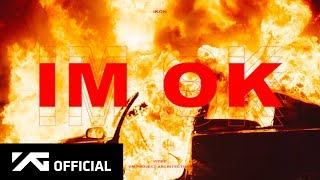 Download lagu iKON - 'I'M OK' M/V