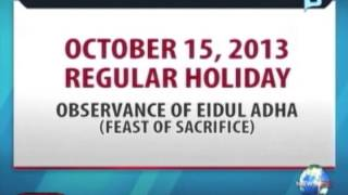 NewsLife: October 15, 2013 - a regular holiday, in observance of Eidul Adha