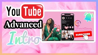 Advanced YouTube Intro Tutorial On IPhone: For Small Youtubers (Beginner Friendly) | Shanese Danae