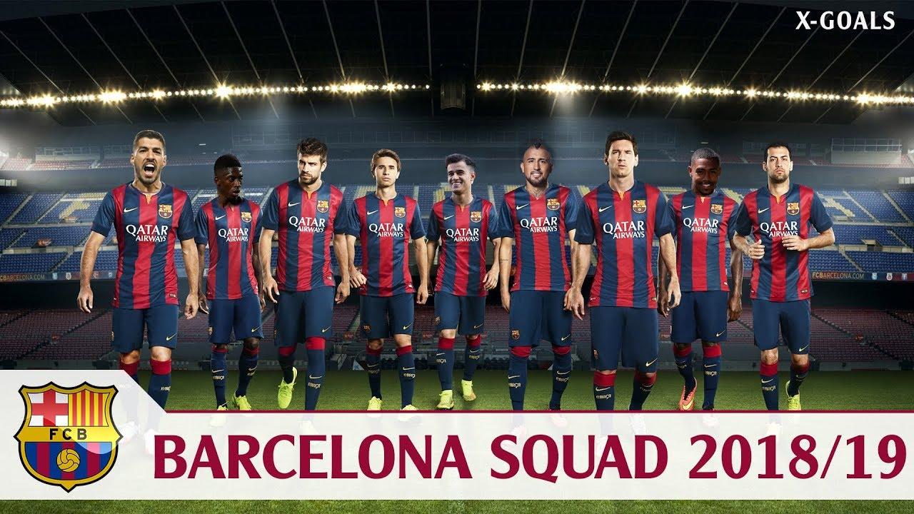 barcelona squad 2018 19 all players fc barca team 2019 youtube barcelona squad 2018 19 all players fc barca team 2019