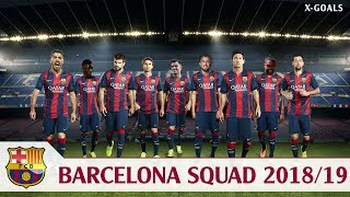 Fc barcelona squad, team, all players 2018/2019. barca squad season 2018/19 with english commentary after transfer summer 2018. this video shows the detai...