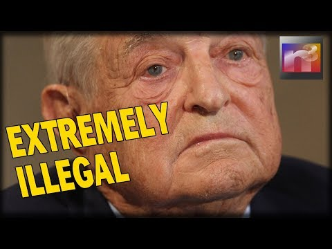GEORGE SOROS Was Just Caught Doing Something EXTREMELY ILLEGAL