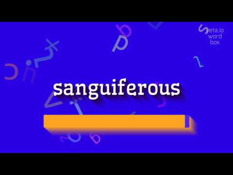 "How to say ""sanguiferous""! (High Quality Voices) thumbnail"