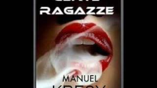 Manuel Kresy - Certe Ragazze - 2010